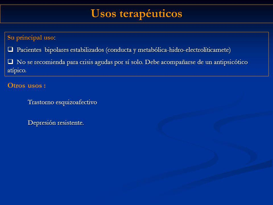 Usos terapéuticos Otros usos : Su principal uso: