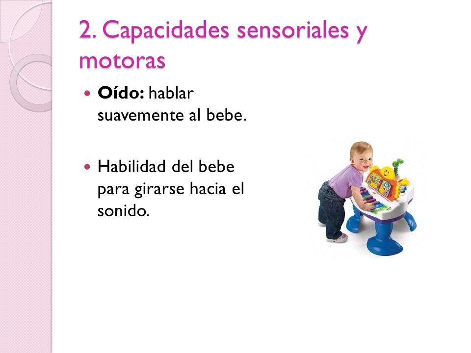 2. Capacidades sensoriales y motoras