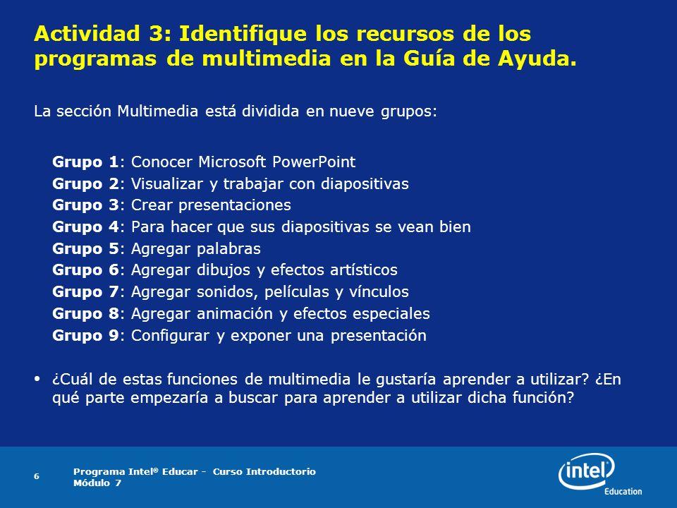 Actividad 3: Identifique los recursos de los programas de multimedia en la Guía de Ayuda.