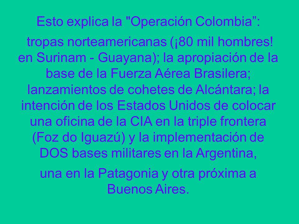 Esto explica la Operación Colombia :