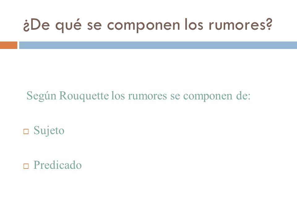 ¿De qué se componen los rumores
