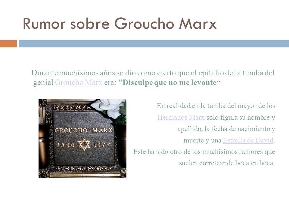 Rumor sobre Groucho Marx