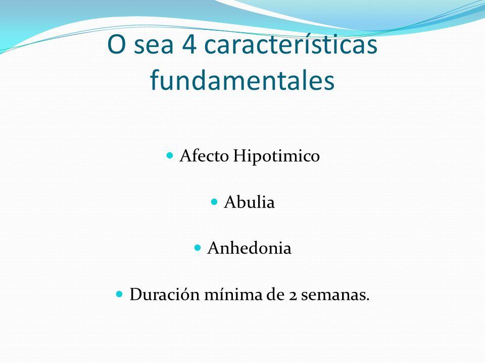 O sea 4 características fundamentales