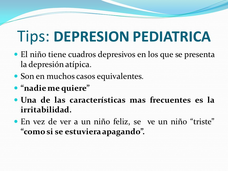 Tips: DEPRESION PEDIATRICA