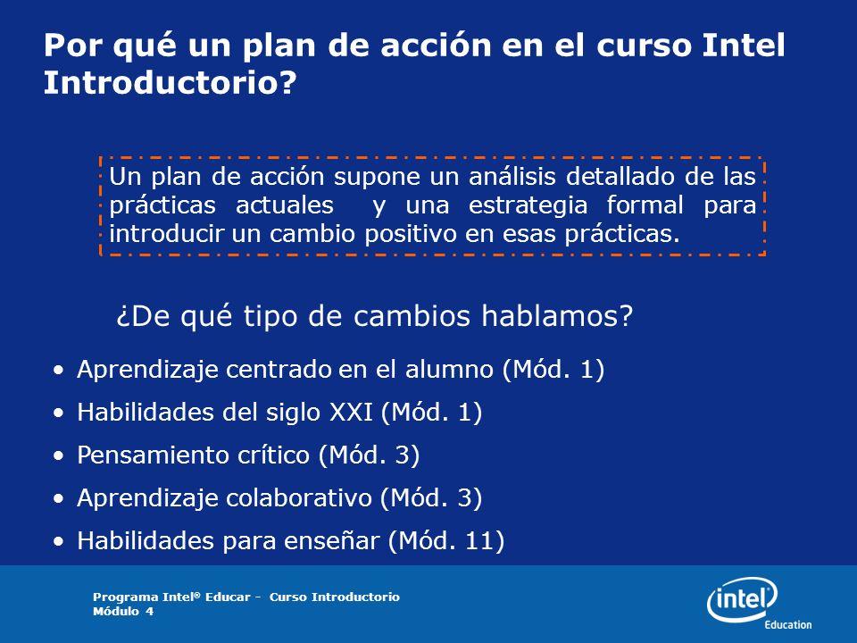 Por qué un plan de acción en el curso Intel Introductorio