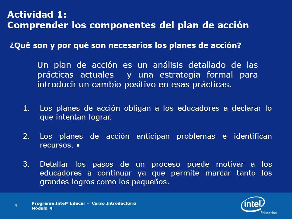 Actividad 1: Comprender los componentes del plan de acción ¿Qué son y por qué son necesarios los planes de acción