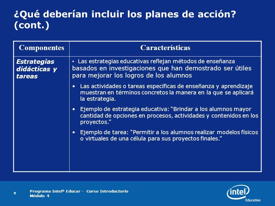 ¿Qué deberían incluir los planes de acción (cont.)