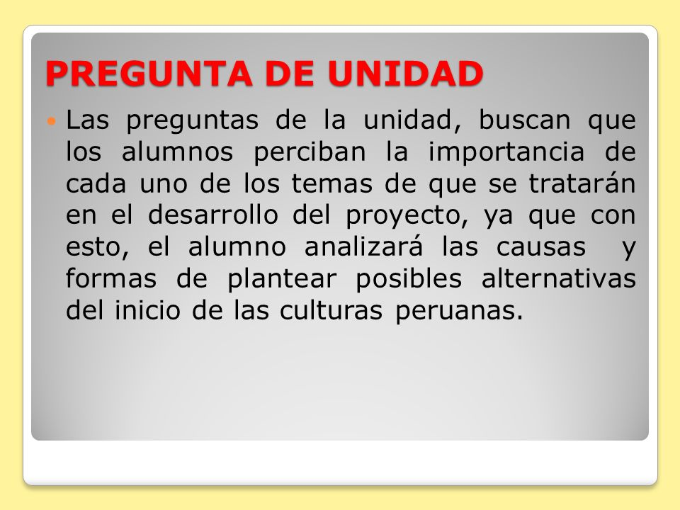 PREGUNTA DE UNIDAD