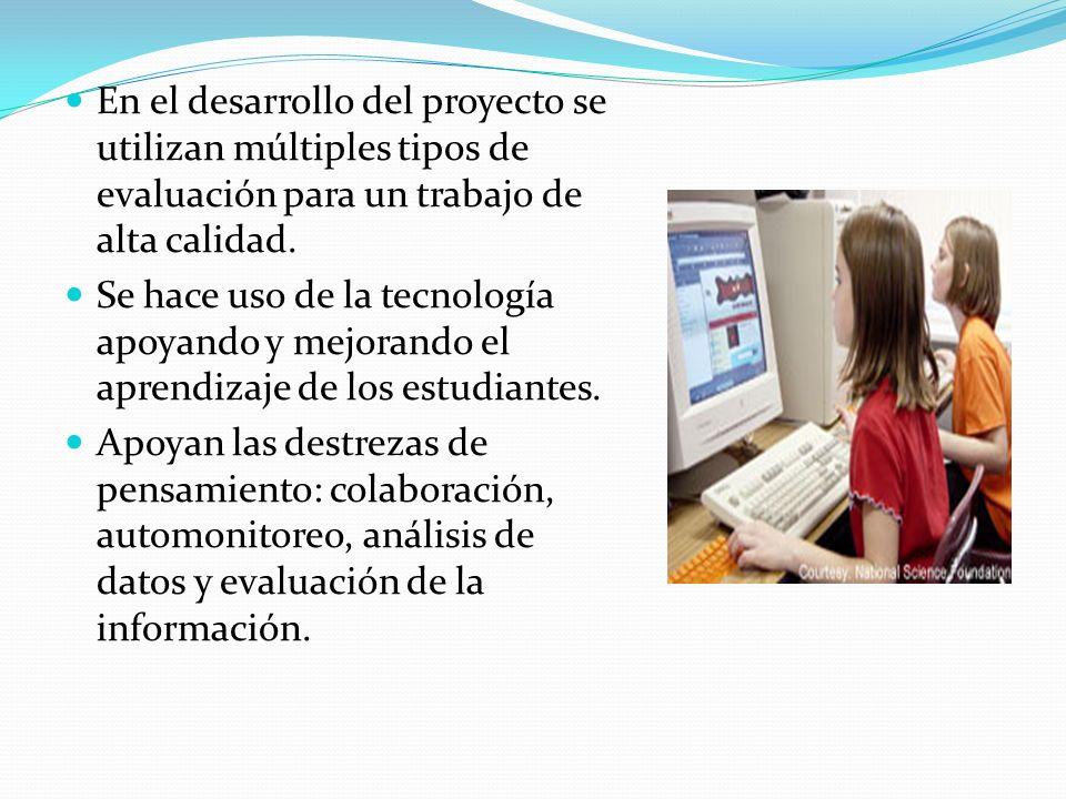 En el desarrollo del proyecto se utilizan múltiples tipos de evaluación para un trabajo de alta calidad.