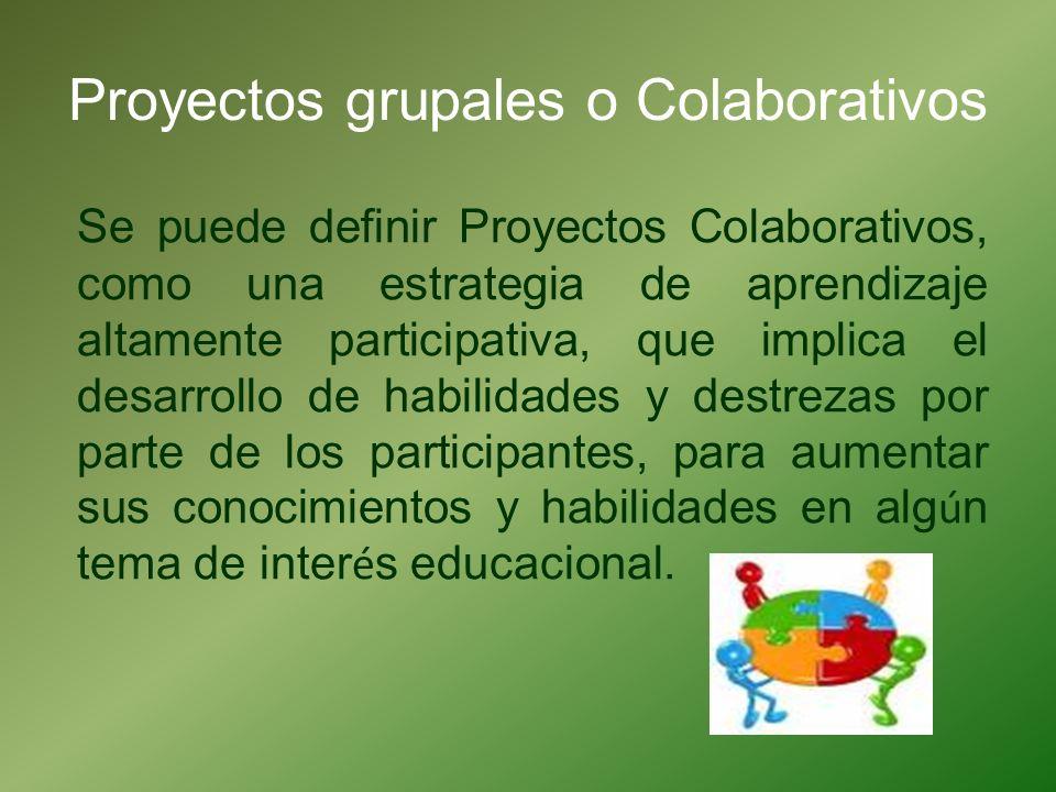 Proyectos grupales o Colaborativos