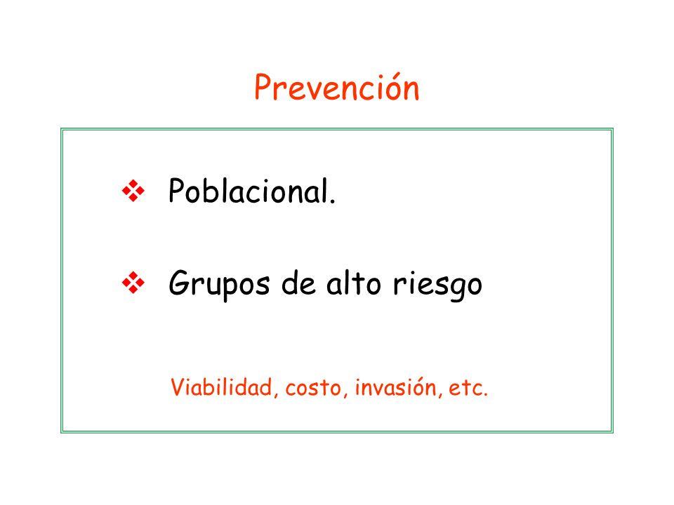 Prevención Poblacional. Grupos de alto riesgo