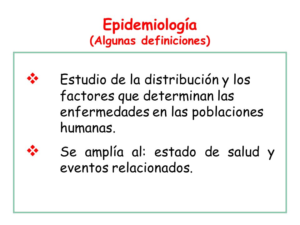 Epidemiología (Algunas definiciones)