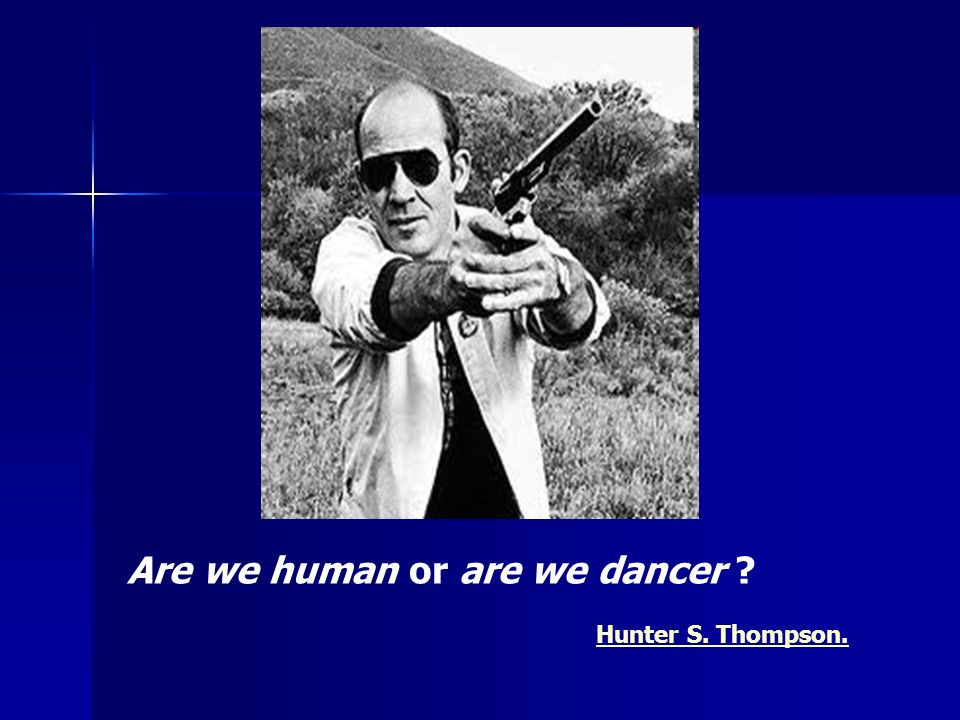 Are we human or are we dancer