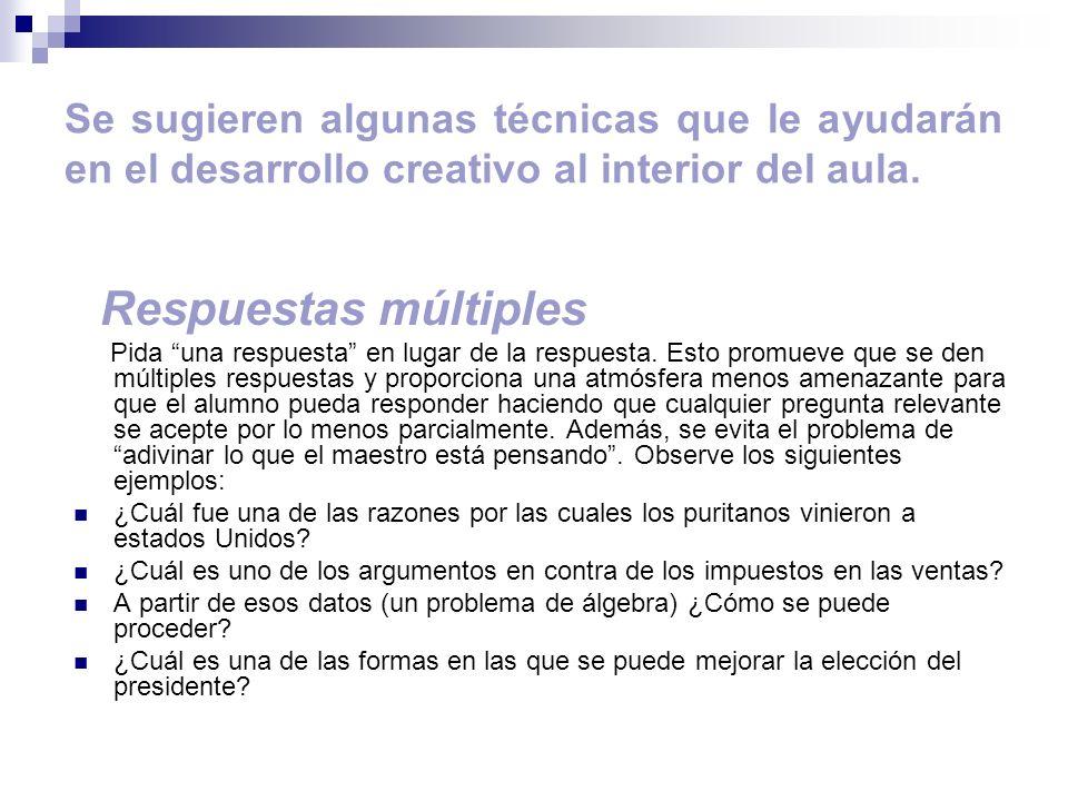 Se sugieren algunas técnicas que le ayudarán en el desarrollo creativo al interior del aula.