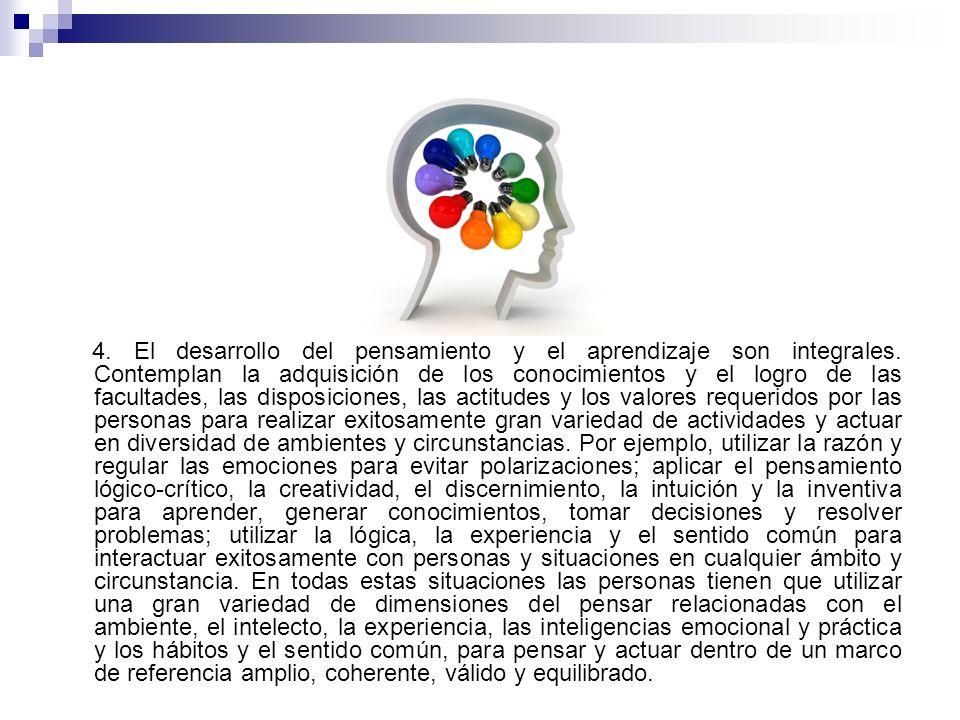 4. El desarrollo del pensamiento y el aprendizaje son integrales