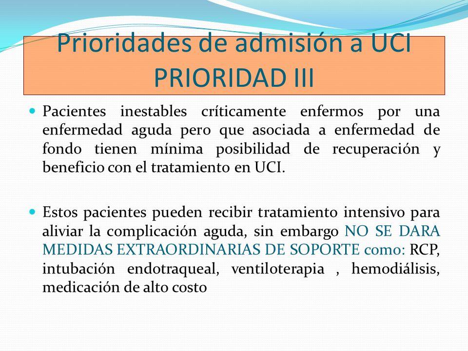 Prioridades de admisión a UCI PRIORIDAD III