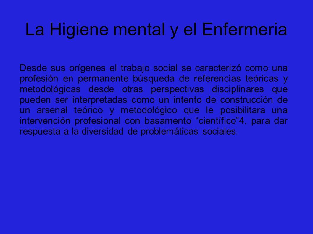 La Higiene mental y el Enfermeria