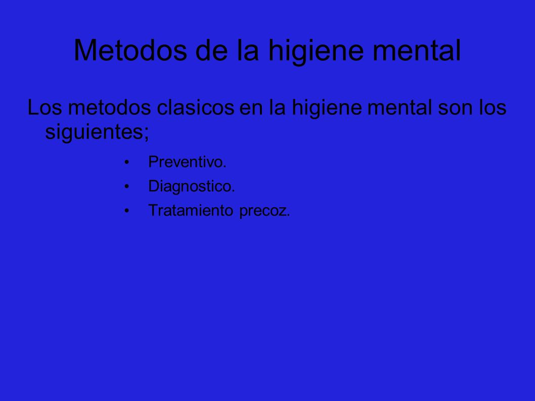 Metodos de la higiene mental
