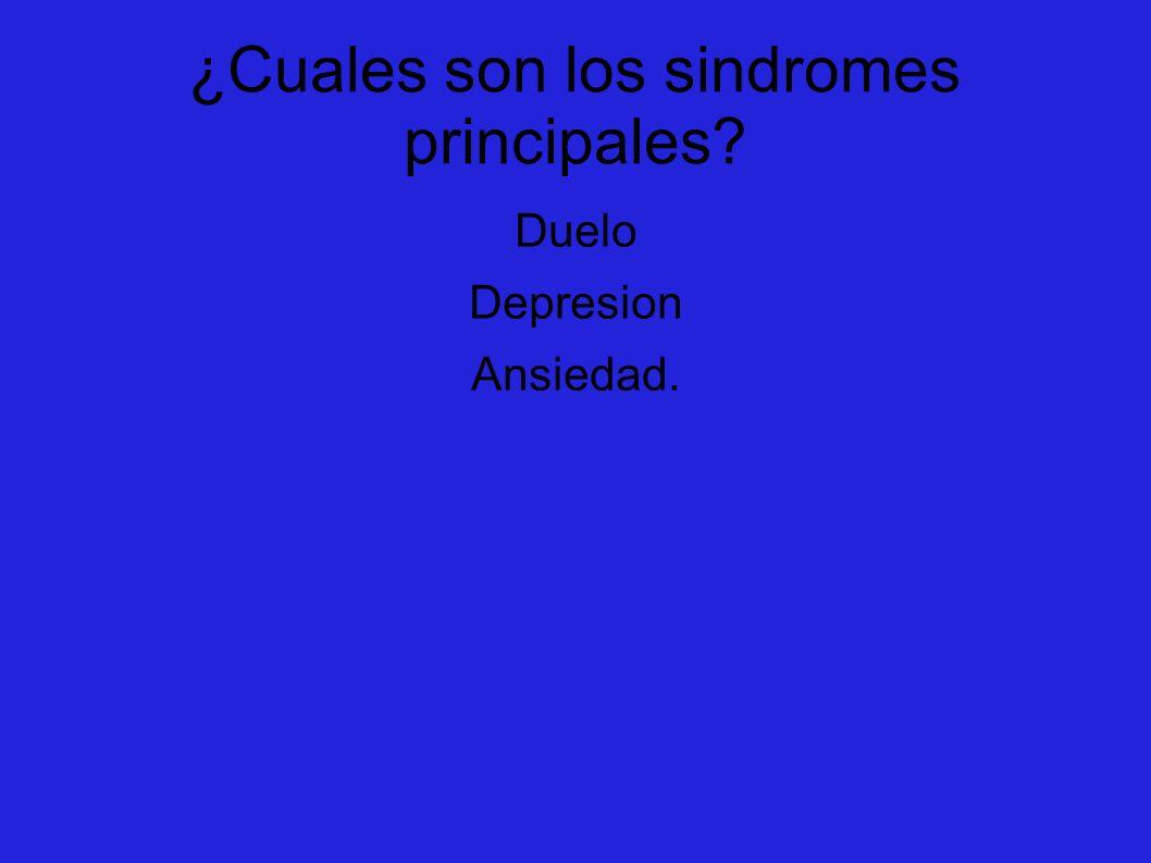 ¿Cuales son los sindromes principales