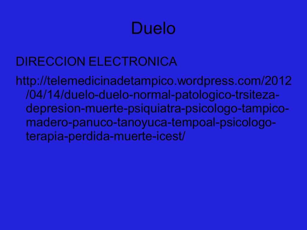 Duelo DIRECCION ELECTRONICA