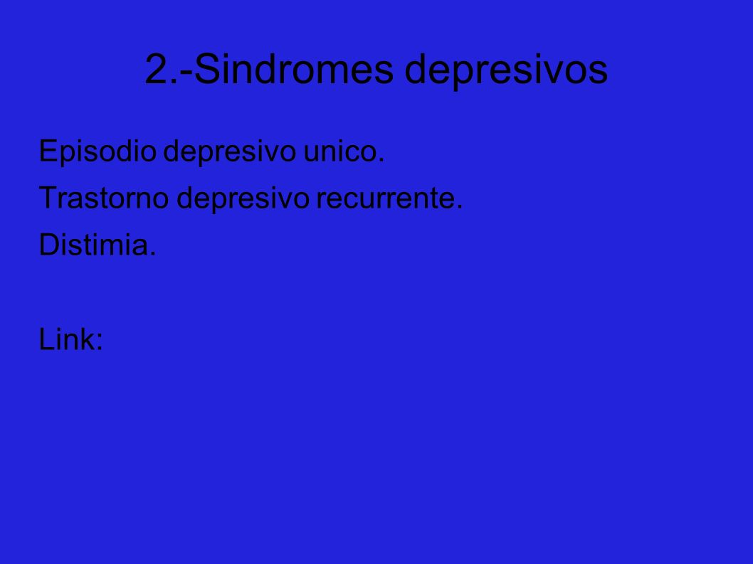 2.-Sindromes depresivos