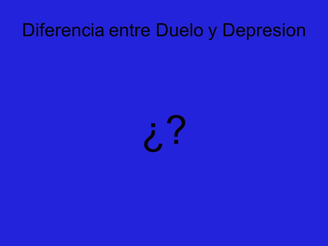 Diferencia entre Duelo y Depresion