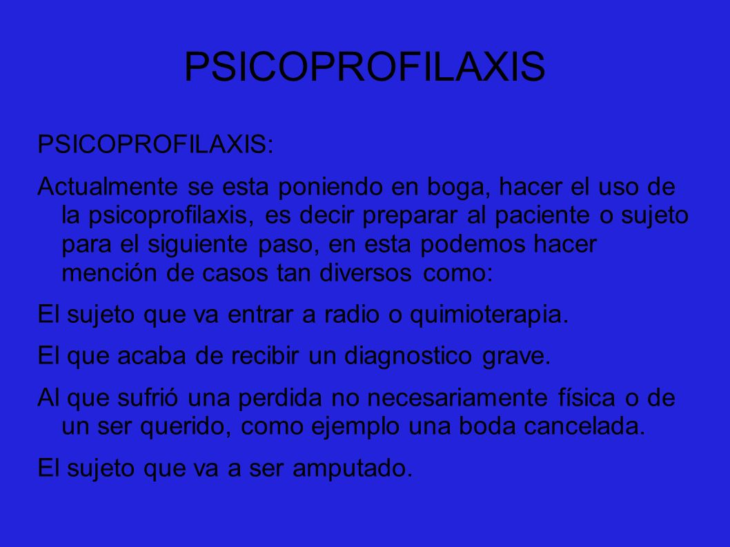 PSICOPROFILAXIS PSICOPROFILAXIS:
