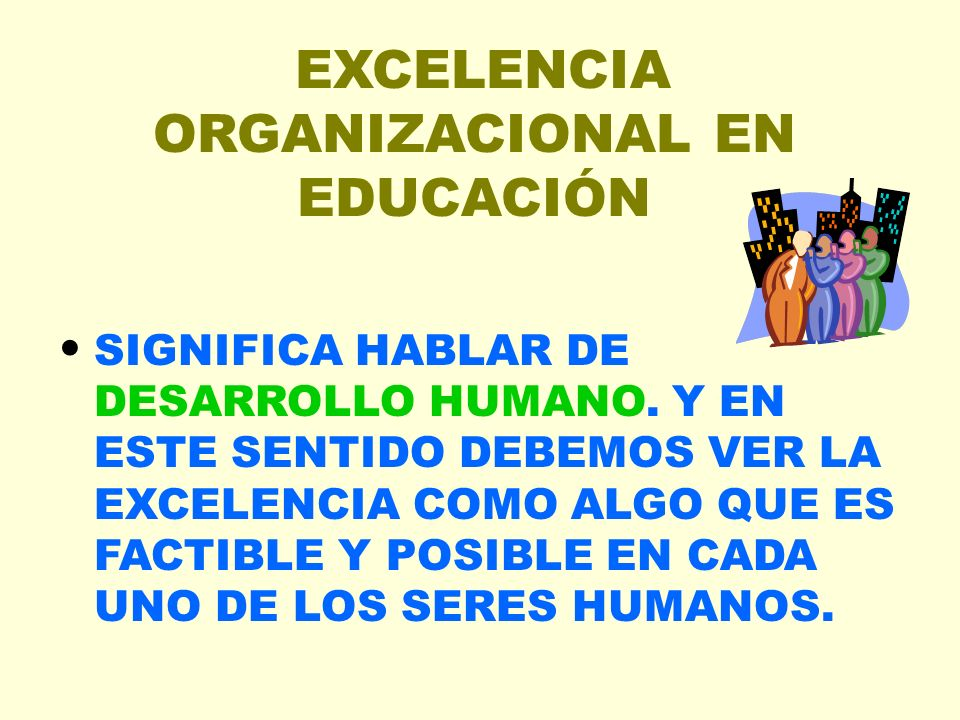 EXCELENCIA ORGANIZACIONAL EN EDUCACIÓN