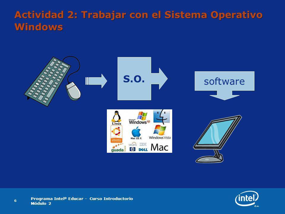 Actividad 2: Trabajar con el Sistema Operativo Windows