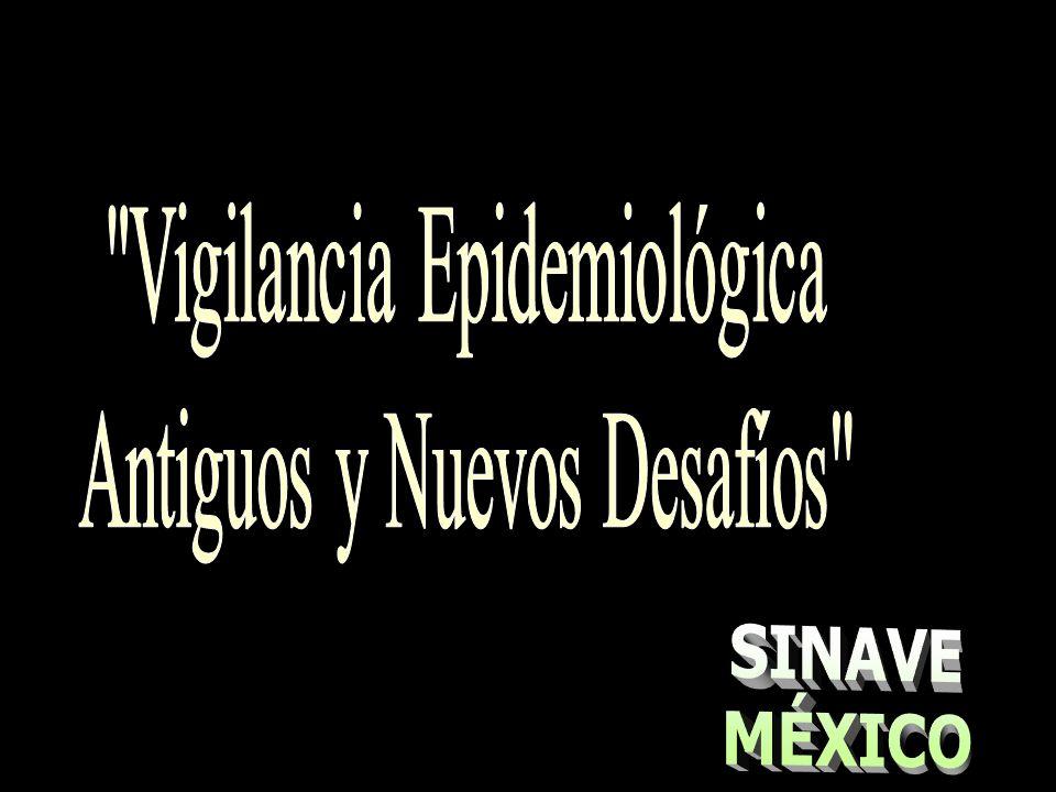 Vigilancia Epidemiológica Antiguos y Nuevos Desafíos