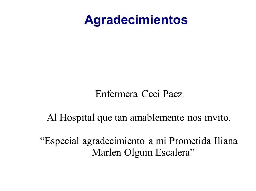 Agradecimientos Enfermera Ceci Paez