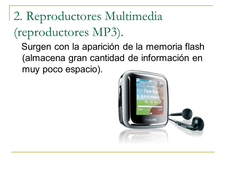 2. Reproductores Multimedia (reproductores MP3).