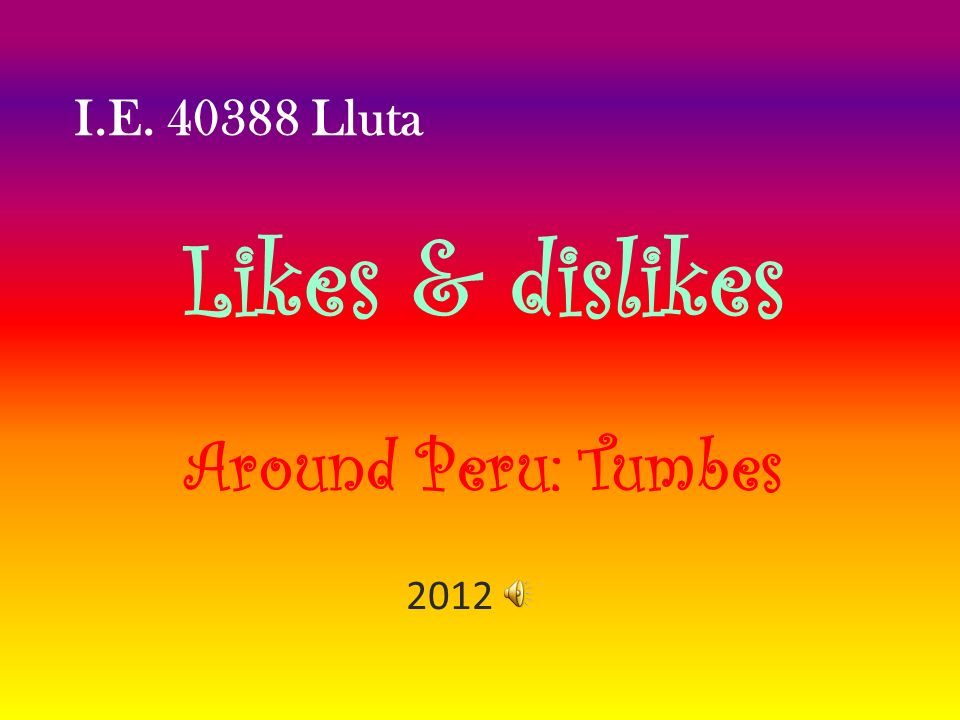 Likes & dislikes Around Peru: Tumbes