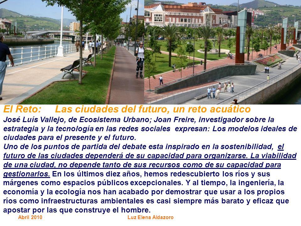 El Reto: Las ciudades del futuro, un reto acuático