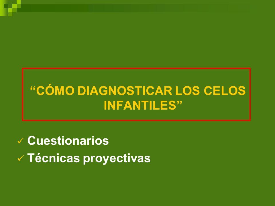 CÓMO DIAGNOSTICAR LOS CELOS INFANTILES