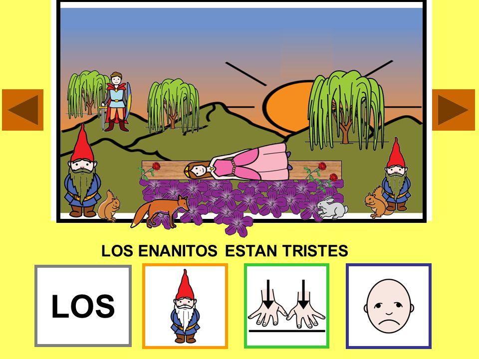 LOS ENANITOS ESTAN TRISTES