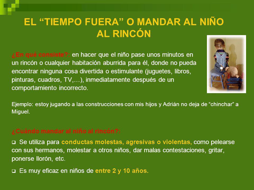 EL TIEMPO FUERA O MANDAR AL NIÑO AL RINCÓN