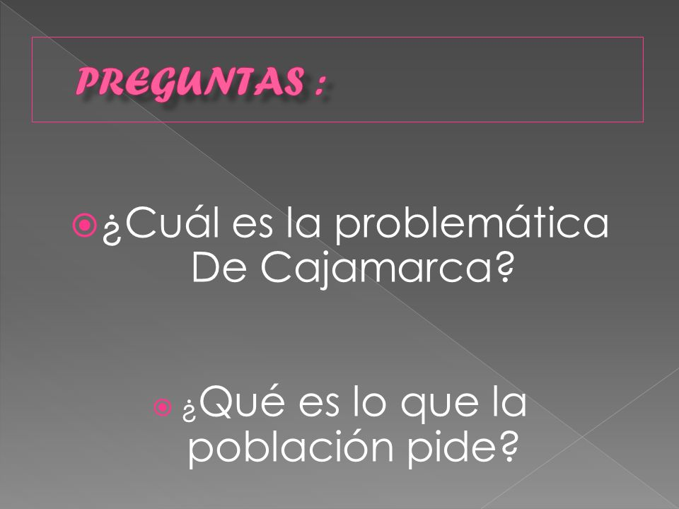 ¿Cuál es la problemática De Cajamarca