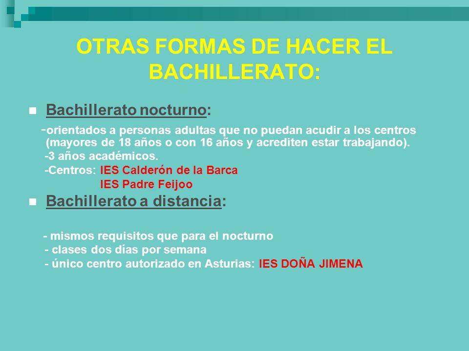 OTRAS FORMAS DE HACER EL BACHILLERATO: