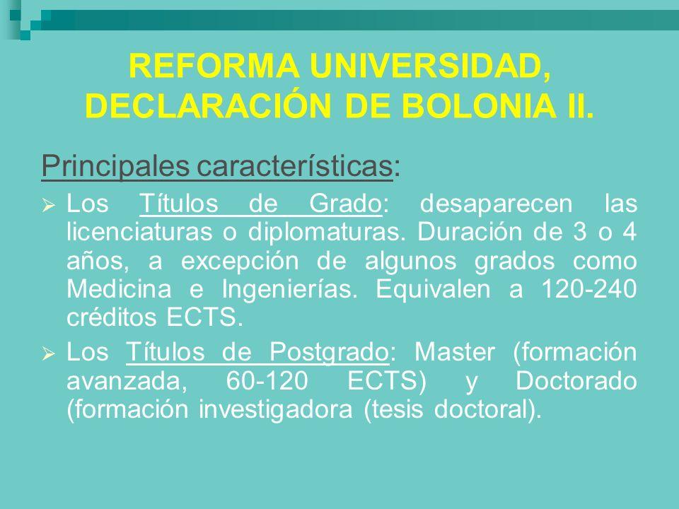 REFORMA UNIVERSIDAD, DECLARACIÓN DE BOLONIA II.