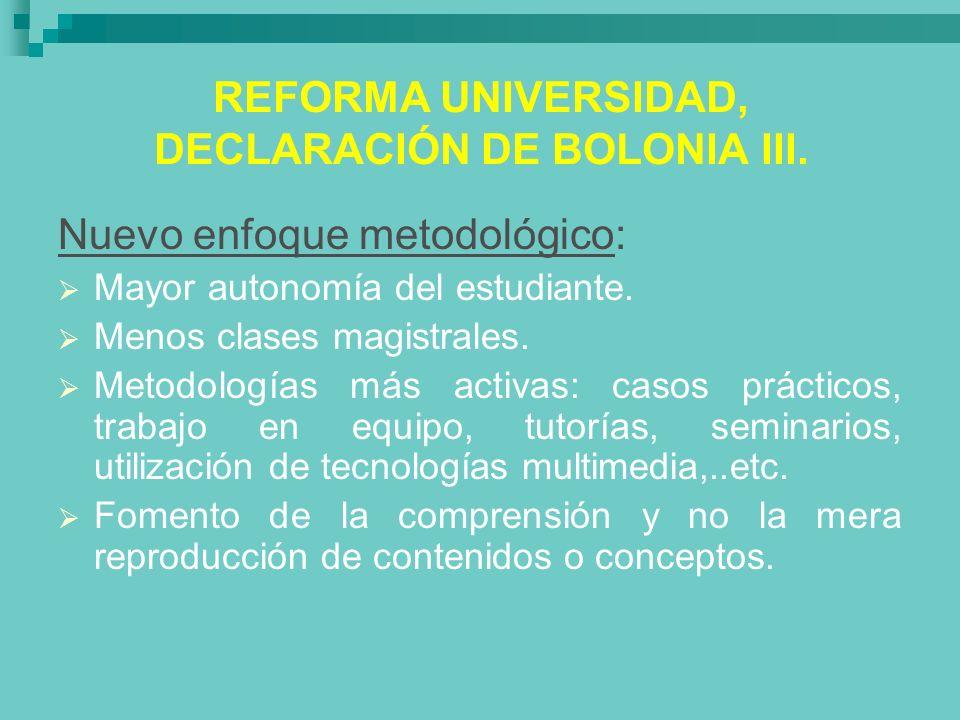 REFORMA UNIVERSIDAD, DECLARACIÓN DE BOLONIA III.