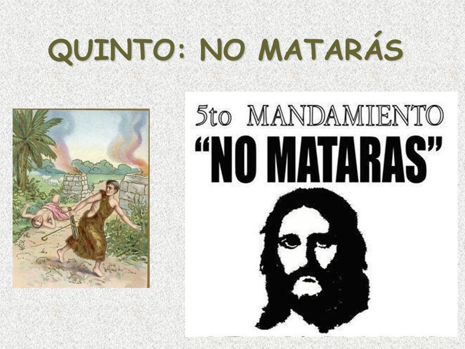 QUINTO: NO MATARÁS
