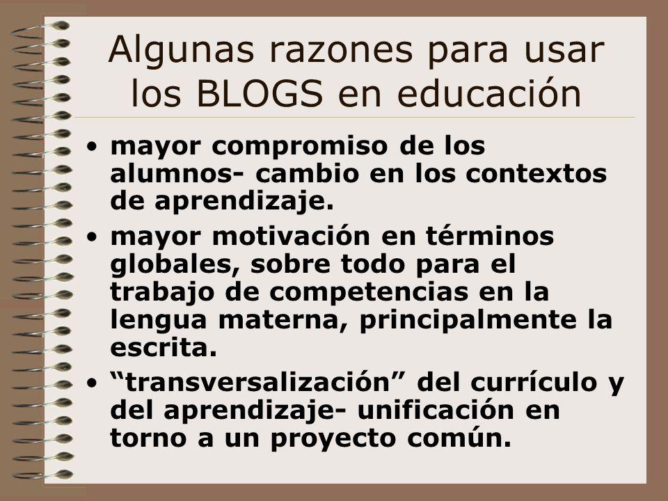 Algunas razones para usar los BLOGS en educación