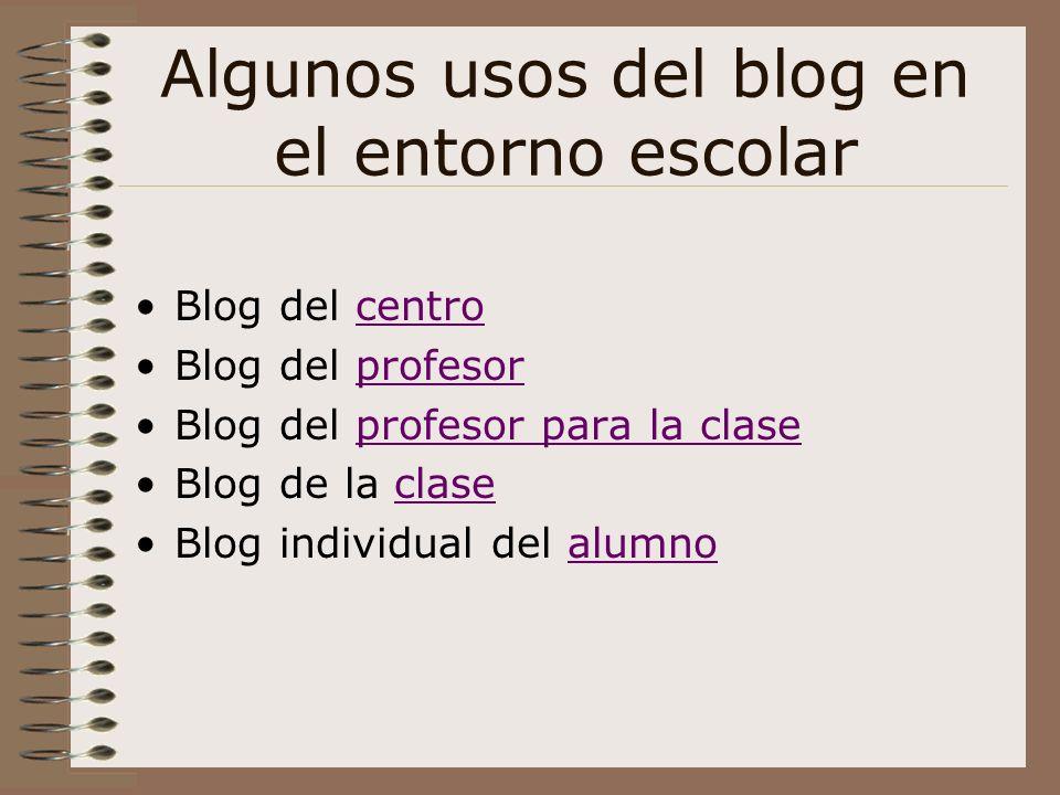 Algunos usos del blog en el entorno escolar