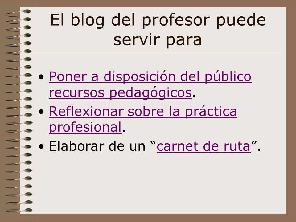 El blog del profesor puede servir para
