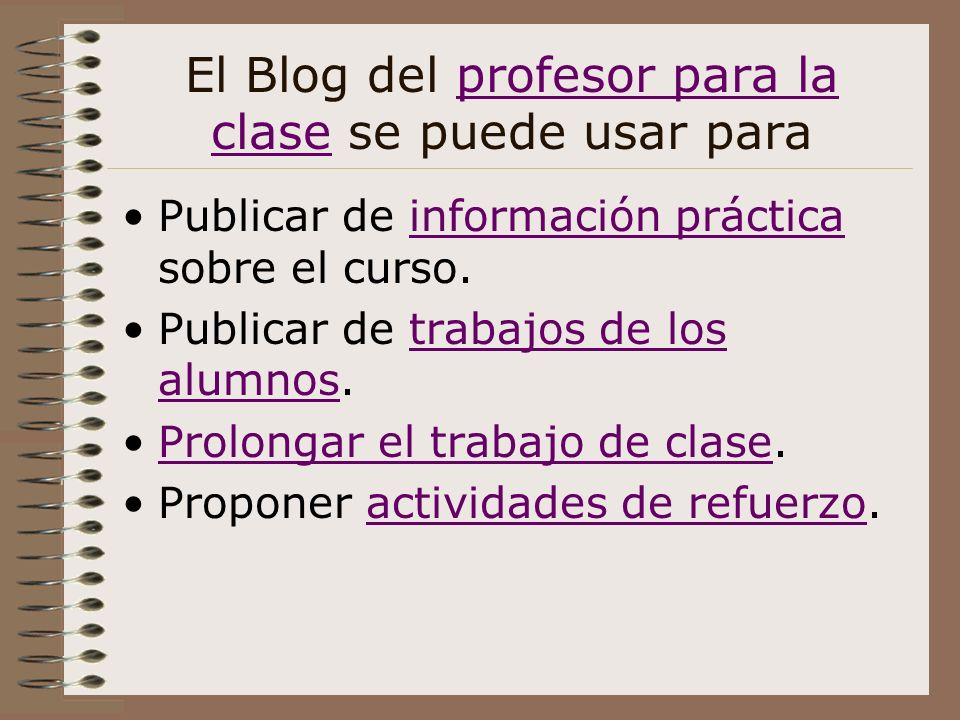 El Blog del profesor para la clase se puede usar para