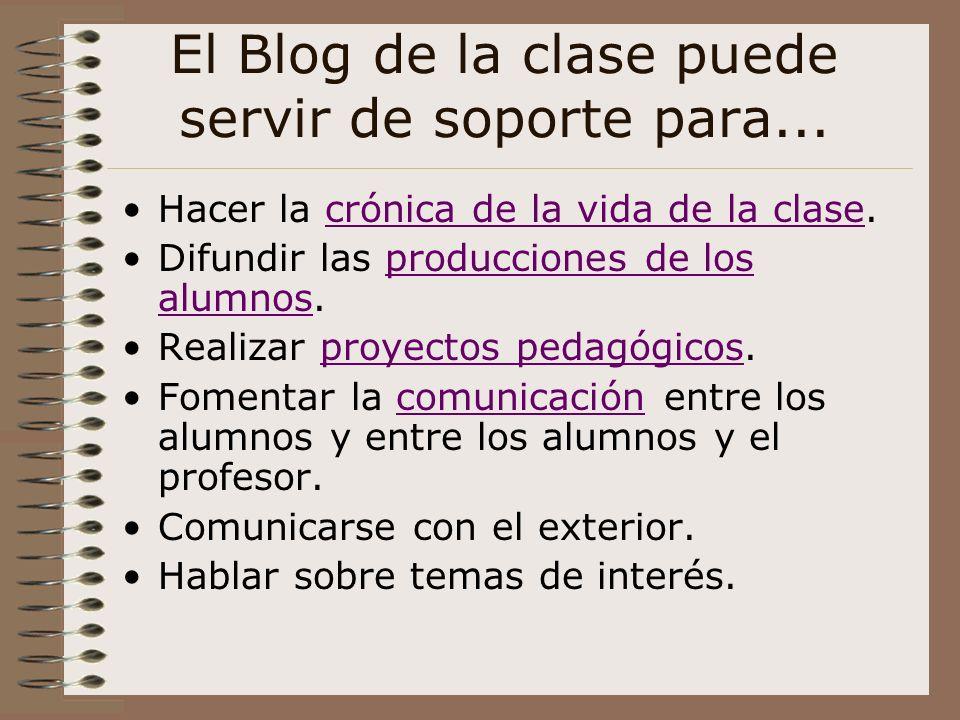 El Blog de la clase puede servir de soporte para...