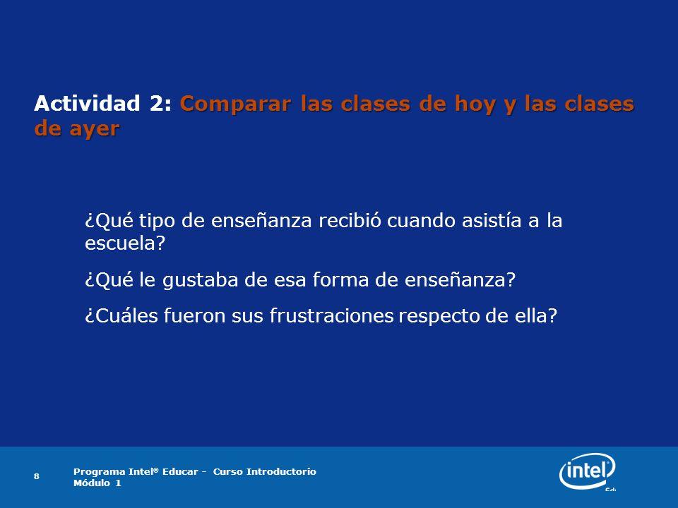 Actividad 2: Comparar las clases de hoy y las clases de ayer