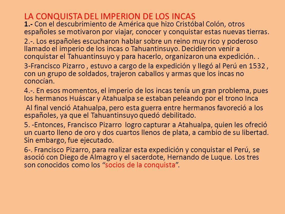 LA CONQUISTA DEL IMPERION DE LOS INCAS