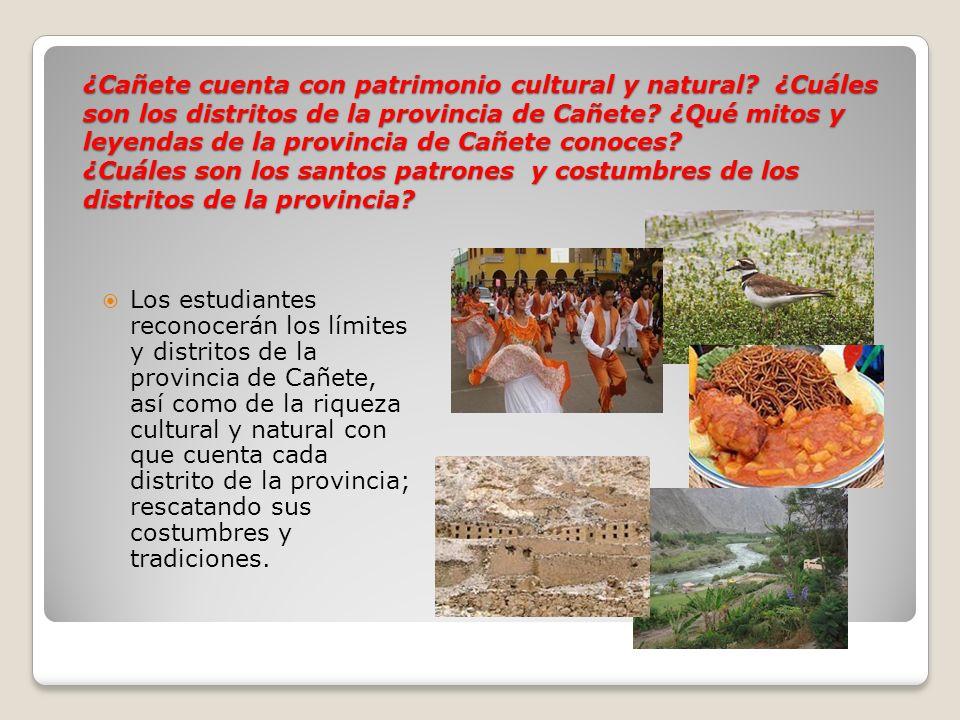 ¿Cañete cuenta con patrimonio cultural y natural